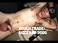 Amateur Straight Guys: Rough Trade: Buzz & Doug