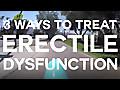 3 Ways To Treat Erectile Dysfunction