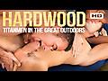 Hardwood: TitanMen in the Great Outdoors