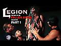 Legion Pt 1: Preview