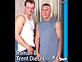 Roman & Trent