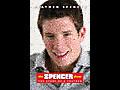 Spencer: the Beginning