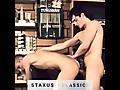 Staxus: Patrick Ewen & John Hill